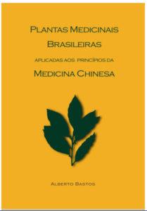 Capa E-book Plantas medicinais Brasileiras aplicadas aos principos da Medicina Chinesa